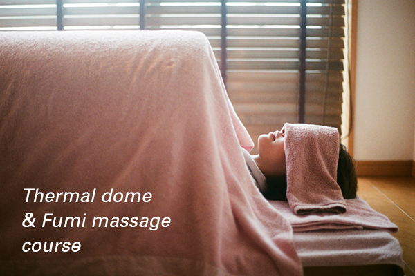 Thermal dome & Fumi massage course
